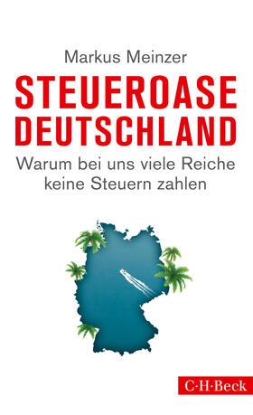 Meinzer | Steueroase Deutschland | Buch | sack.de