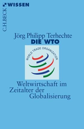 Terhechte | Die WTO | Buch | sack.de