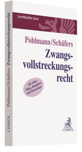 Pohlmann / Schäfers   Zwangsvollstreckungsrecht   Buch   sack.de