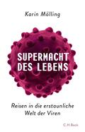 Mölling |  Supermacht des Lebens | eBook | Sack Fachmedien