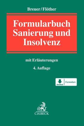 Breuer / Flöther | Insolvenzrechts-Formularbuch, m. CD-ROM | Buch | sack.de