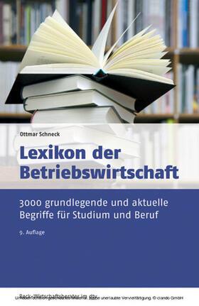 Schneck | Lexikon der Betriebswirtschaft | E-Book | sack.de
