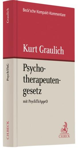 Graulich | Psychotherapeutengesetz: PsychThG  | Buch | sack.de
