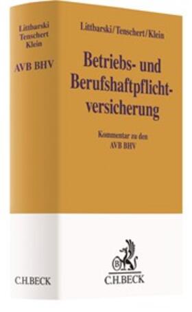 Littbarski / Tenschert / Klein | Betriebs- und Berufshaftpflichtversicherung | Buch | sack.de