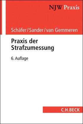 Schäfer / Sander / Gemmeren   Praxis der Strafzumessung   Buch   sack.de