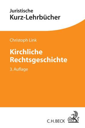Link | Kirchliche Rechtsgeschichte | Buch | sack.de