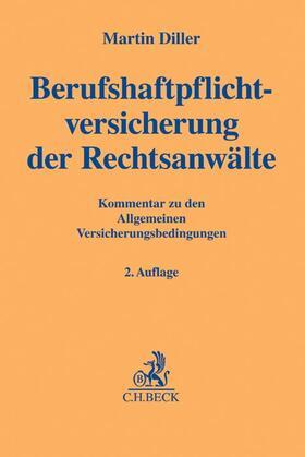 Diller | Berufshaftpflichtversicherung der Rechtsanwälte, Kommentar | Buch | Sack Fachmedien