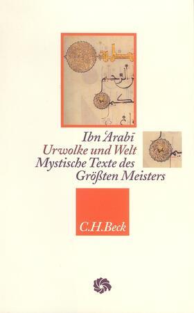 Giese / Ibn 'Arabi | Ibn Arabi' - Urwolke und Welt | Buch | sack.de