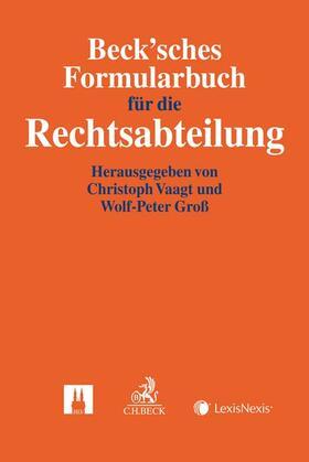 Beck'sches Formularbuch für die Rechtsabteilung   Buch   Sack Fachmedien