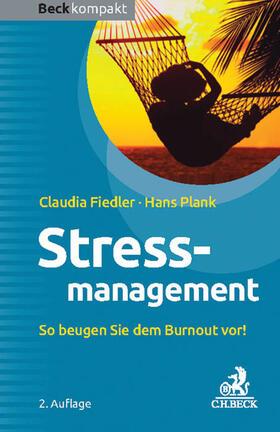 Fiedler / Plank | Stressmanagement | Buch | sack.de