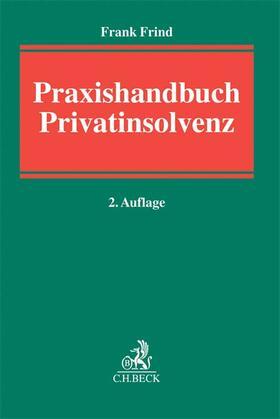 Frind | Praxishandbuch Privatinsolvenz | Buch | Sack Fachmedien