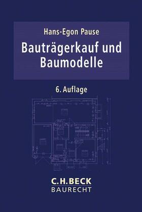 Pause | Bauträgerkauf und Baumodelle | Buch | Sack Fachmedien