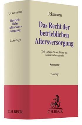 Uckermann | Das Recht der betrieblichen Altersversorgung | Buch | sack.de
