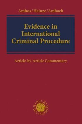 Ambos / Heinze / Ambach | Evidence in International Criminal Procedure | Buch | Sack Fachmedien