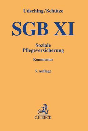 Udsching / Schütze | SGB XI, Kommentar | Buch | Sack Fachmedien