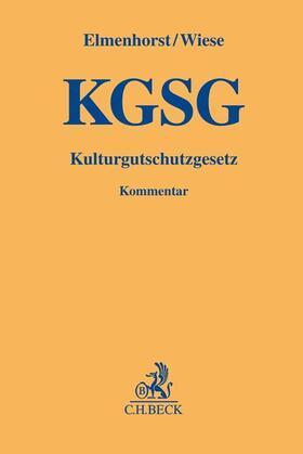 Elmenhorst / Wiese | Kulturgutschutzgesetz (KGSG), Kommentar | Buch | Sack Fachmedien