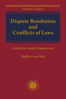 Hein / Pfeiffer | Dispute Resolution and Conflicts of Laws | Buch | Sack Fachmedien