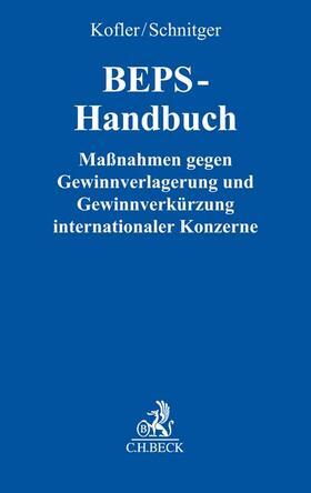 Kofler / Schnitger   Base erosion and profit shifting: BEPS-Handbuch   Buch   sack.de