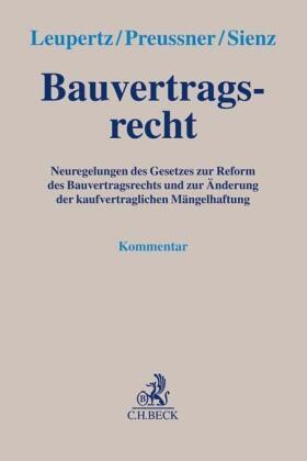 Leupertz / Preussner / Sienz | Bauvertragsrecht, Kommentar | Buch | Sack Fachmedien