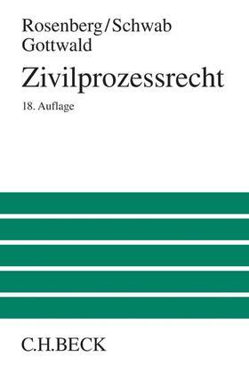 Rosenberg / Gottwald / Schwab | Zivilprozessrecht | Buch | sack.de