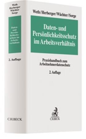 Weth / Herberger / Wächter | Daten- und Persönlichkeitsschutz im Arbeitsverhältnis | Buch | Sack Fachmedien
