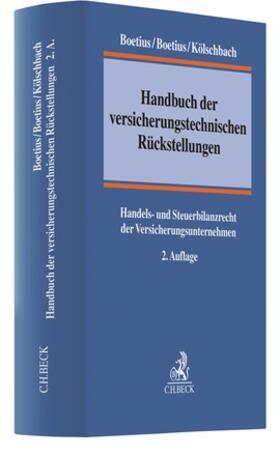 Boetius / Boetius / Kölschbach | Handbuch der versicherungstechnischen Rückstellungen | Buch | sack.de
