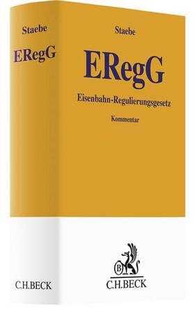Staebe | Eisenbahnregulierungsgesetz (ERegG) | Buch | sack.de