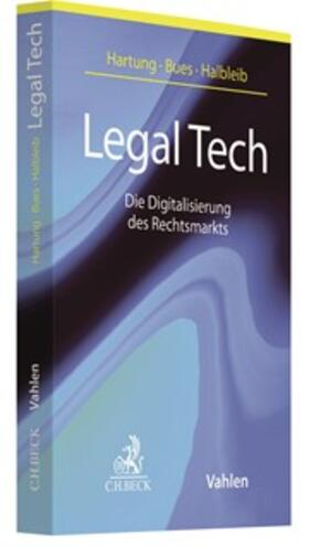 Hartung / Bues / Halbleib | Legal Tech | Buch | sack.de