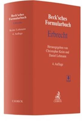 Keim / Lehmann   Beck'sches Formularbuch Erbrecht   Buch   sack.de