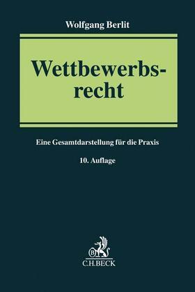 Berlit | Wettbewerbsrecht | Buch | sack.de