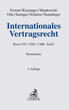 Ferrari / Kieninger / Mankowski | Internationales Vertragsrecht, Kommentar | Buch | Sack Fachmedien