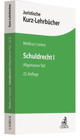 Medicus / Lorenz | Schuldrecht I | Buch | sack.de