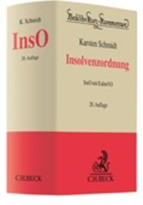Schmidt | Insolvenzordnung: InsO  | Buch | sack.de