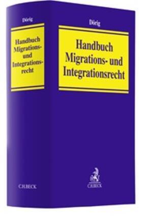 Dörig | Handbuch Migrations- und Integrationsrecht | Buch | Sack Fachmedien