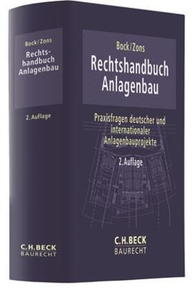 Bock / Zons | Rechtshandbuch Anlagenbau | Buch | sack.de