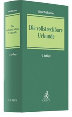 Wolfsteiner | Die vollstreckbare Urkunde | Buch | sack.de