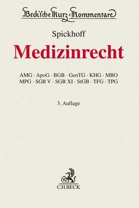 Spickhoff | Medizinrecht, Kommentar | Buch | sack.de