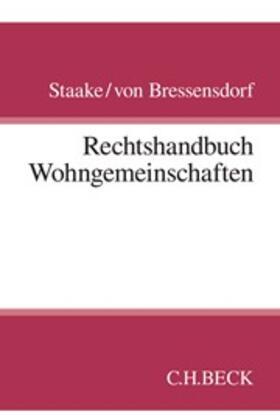 Staake / Bressensdorf | Rechtshandbuch Wohngemeinschaften | Buch | Sack Fachmedien