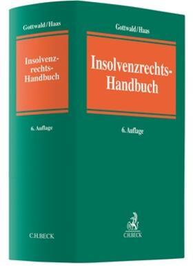Gottwald / Haas | Insolvenzrechts-Handbuch | Buch | sack.de