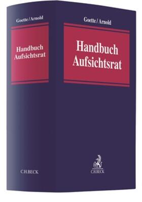 Goette / Arnold | Handbuch Aufsichtsrat | Buch | sack.de