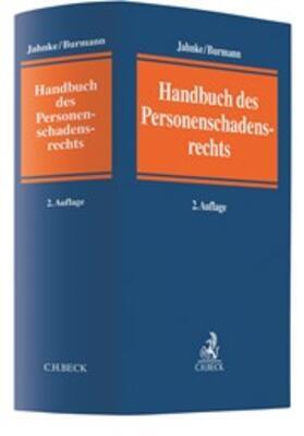 Jahnke / Burmann | Handbuch Personenschadensrecht | Buch | sack.de