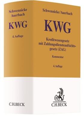 Schwennicke / Auerbach | Kreditwesengesetz: KWG mit Zahlungsdiensteaufsichtsgesetz: ZAG | Buch | sack.de