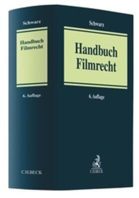 Schwarz   Handbuch Filmrecht    Buch   sack.de