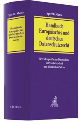 Specht / Mantz | Handbuch Europäisches und deutsches Datenschutzrecht | Buch | Sack Fachmedien
