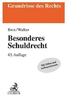 Brox / Walker | Besonderes Schuldrecht | Buch | Sack Fachmedien