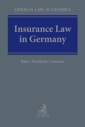 Bähr / Lemmer / Buchholz | Insurance Law in Germany | Buch | sack.de