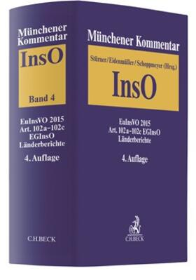 Stürner / Eidenmüller / Schoppmeyer   Münchener Kommentar zur Insolvenzordnung  Bd. 4: EuInsVO 2015, Art. 102a-102c EGInsO, Länderberichte   Buch   sack.de
