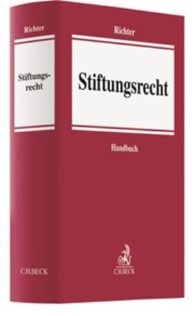 Richter | Stiftungsrecht | Buch | sack.de