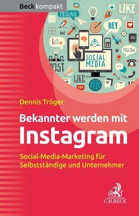 Tröger | Bekannter werden mit Instagram | Buch | sack.de