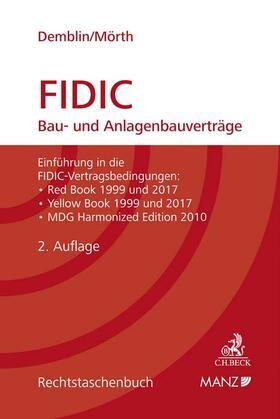 Demblin / Mörth   FIDIC Bau- und Anlagenbauverträge   Buch   sack.de